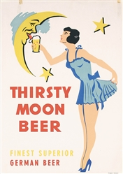 Thirsty Moon Beer by Anonymous - Germany. ca. 1938