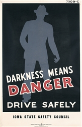 Darkness means Danger by Anonymous - USA. ca. 1935