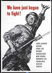 We have just begun to fight by Anonymous - USA. 1943