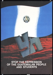 Stop the Repression of the Guatemalan People by Anonymous. ca. 1976