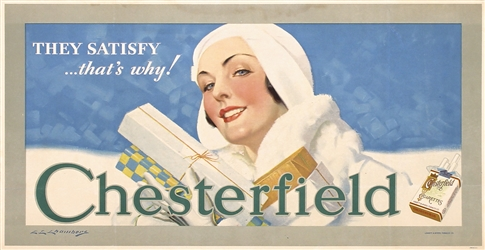 Chesterfield - They Satisfy by Charles Chambers. ca. 1930