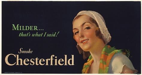 Chesterfield - Milder by Charles Chambers. ca. 1930
