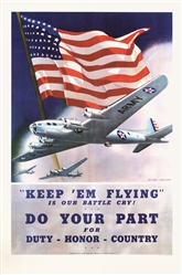 Keep em flying - Do your part by Smith & Downe. 1942