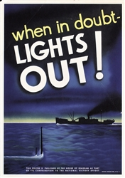 When in doubt - lights out! by Seymour Goff. ca. 1942