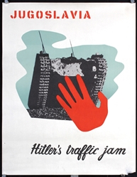 Jugoslavia - Hitler´s Traffic Jam by Anonymous. ca. 1944